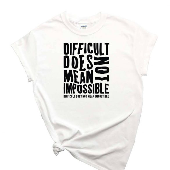 Difficult-does-not-mean-impossible-mintas-polo